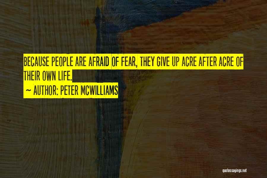 Peter McWilliams Quotes 1478927