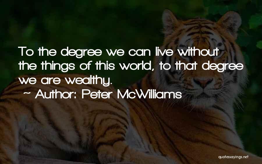Peter McWilliams Quotes 1509380