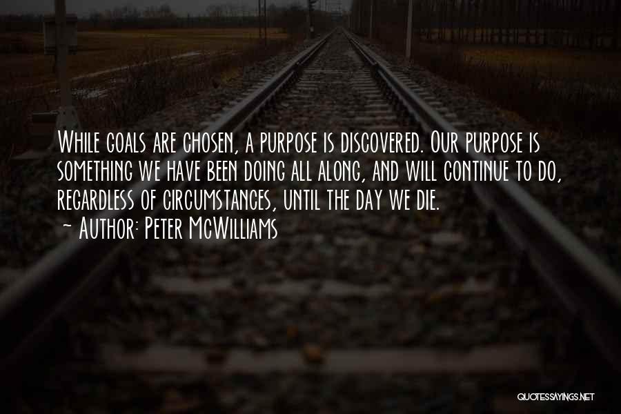 Peter McWilliams Quotes 1547726