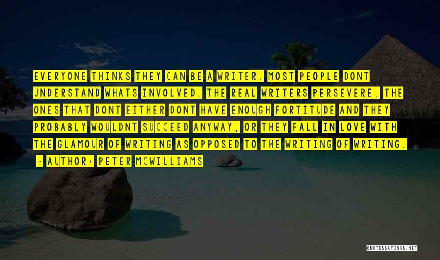 Peter McWilliams Quotes 1786457