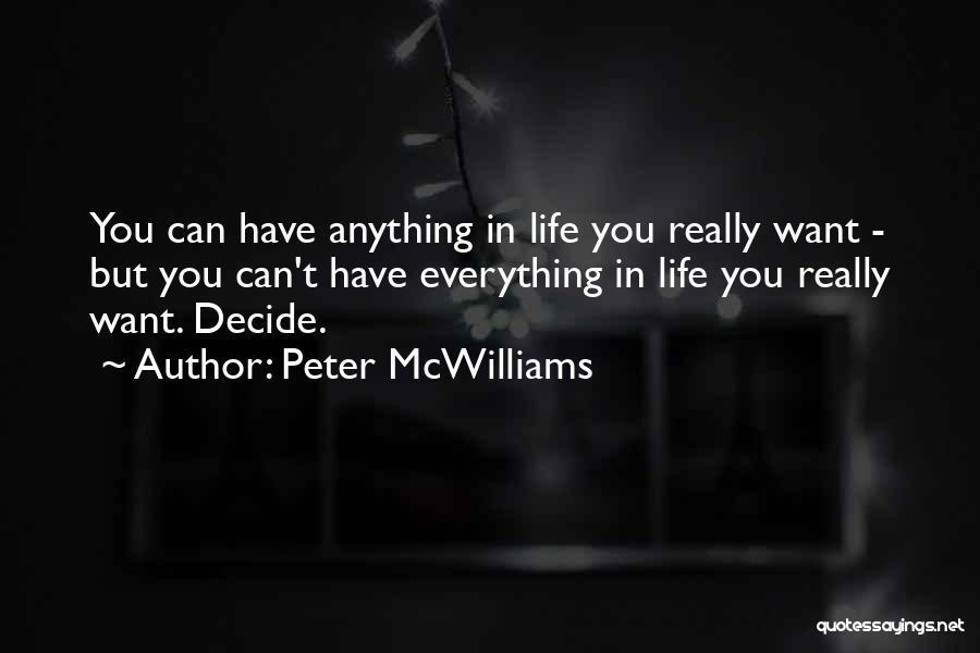 Peter McWilliams Quotes 1794602