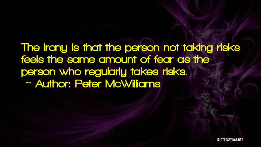 Peter McWilliams Quotes 1942029