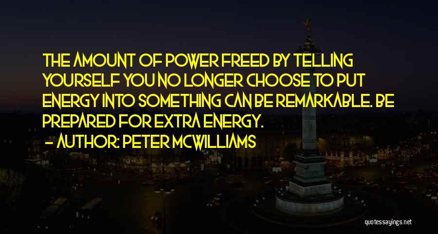 Peter McWilliams Quotes 1965833