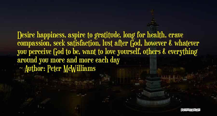 Peter McWilliams Quotes 1969467