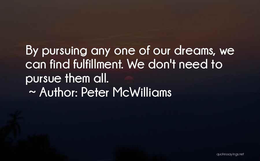 Peter McWilliams Quotes 2000470