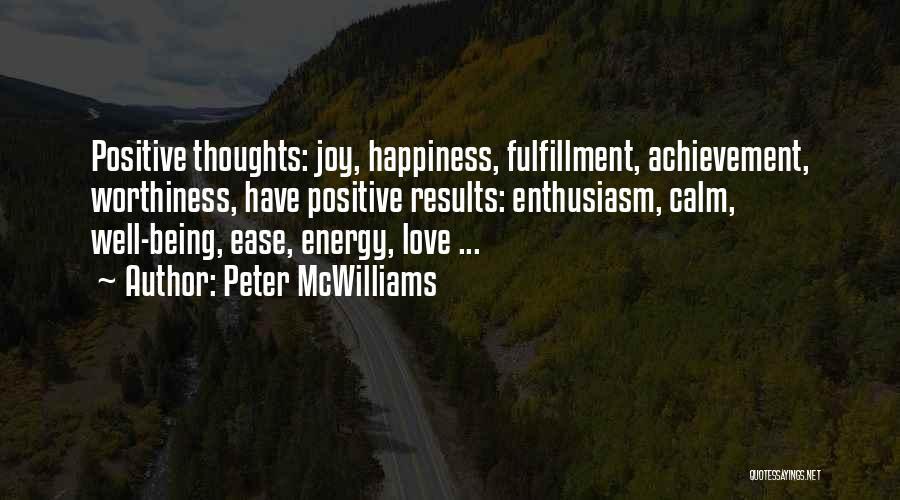 Peter McWilliams Quotes 2030434