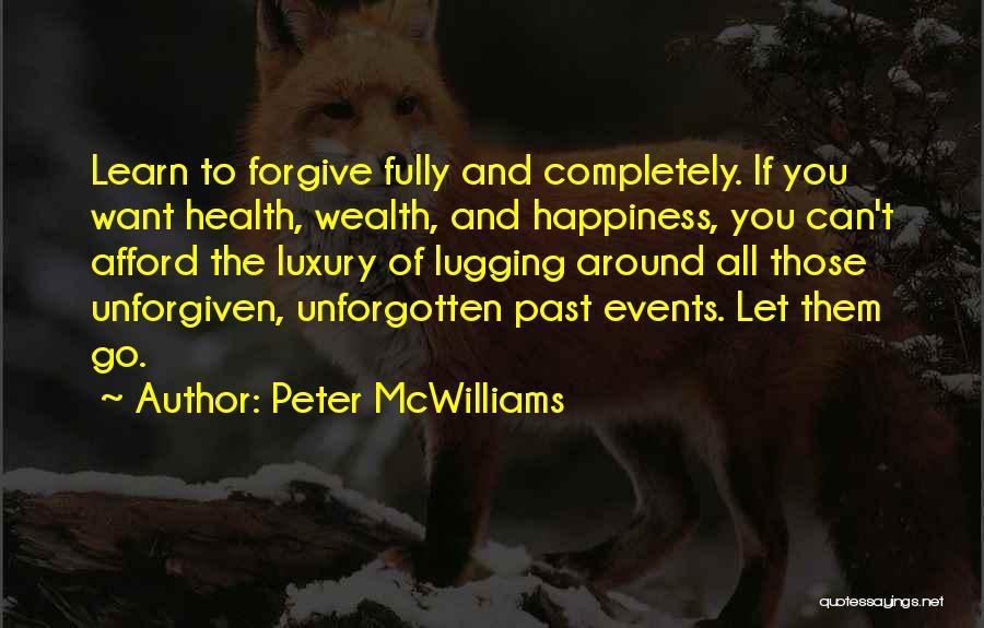 Peter McWilliams Quotes 2100441