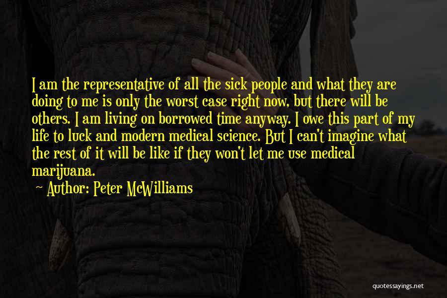 Peter McWilliams Quotes 2121825