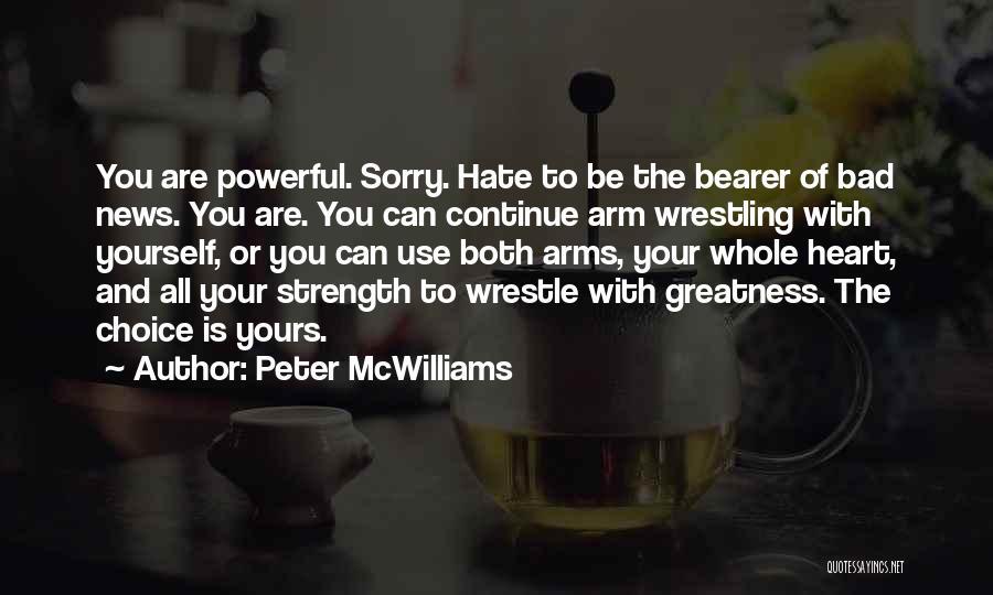 Peter McWilliams Quotes 2198948