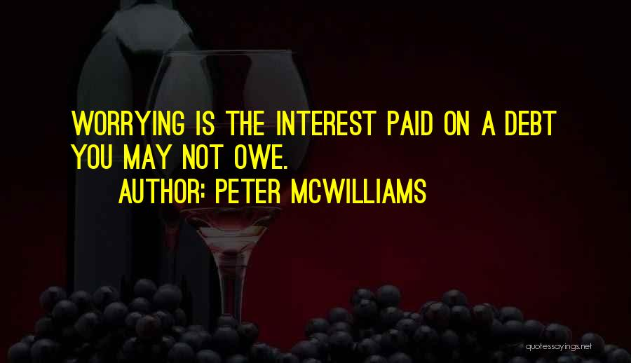 Peter McWilliams Quotes 240393