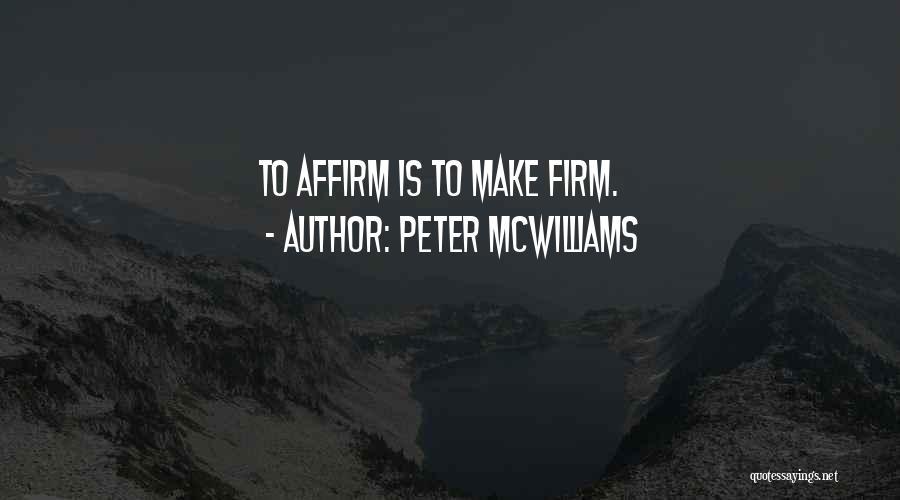 Peter McWilliams Quotes 262666