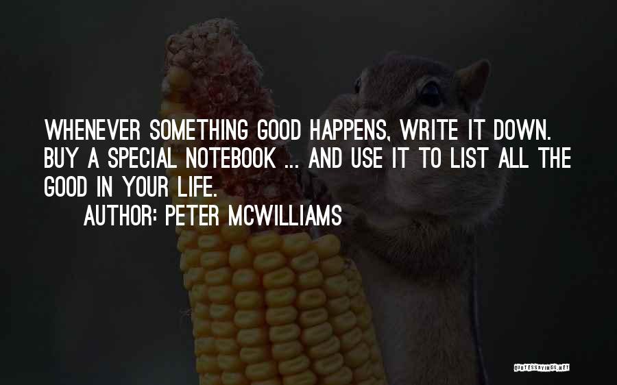 Peter McWilliams Quotes 313642