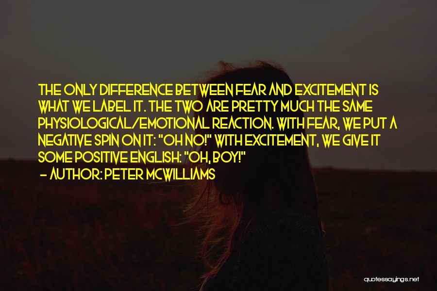 Peter McWilliams Quotes 397303