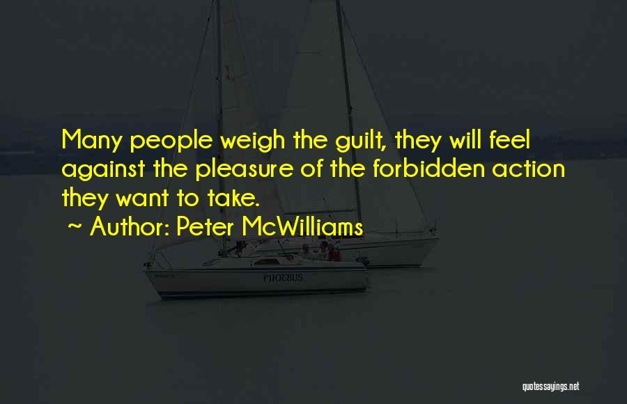 Peter McWilliams Quotes 421543