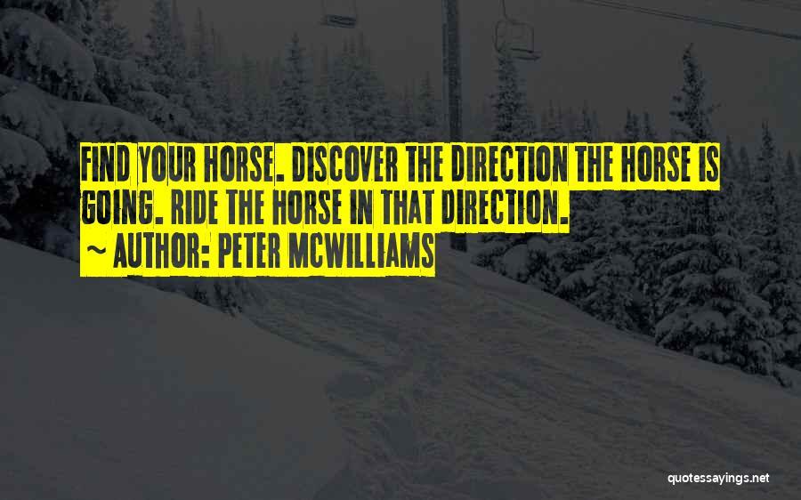 Peter McWilliams Quotes 426861