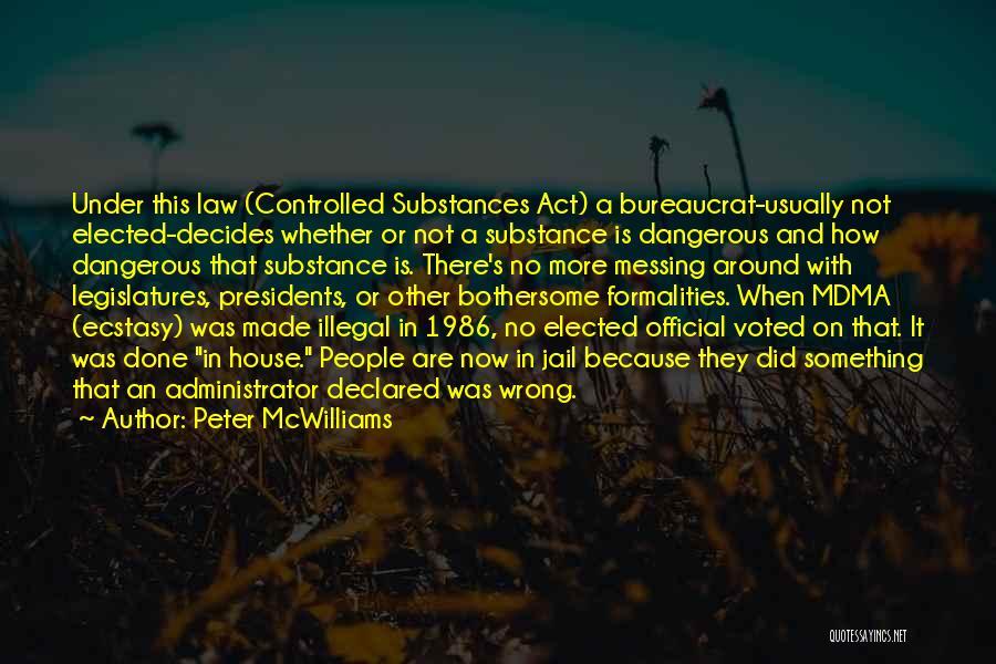 Peter McWilliams Quotes 583003