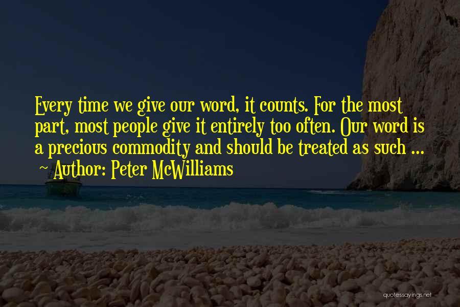 Peter McWilliams Quotes 613867
