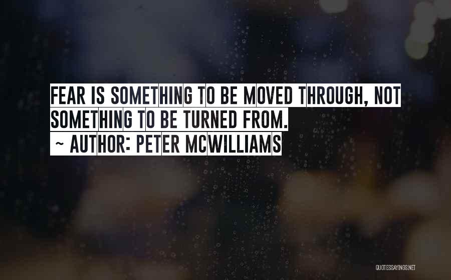Peter McWilliams Quotes 645822