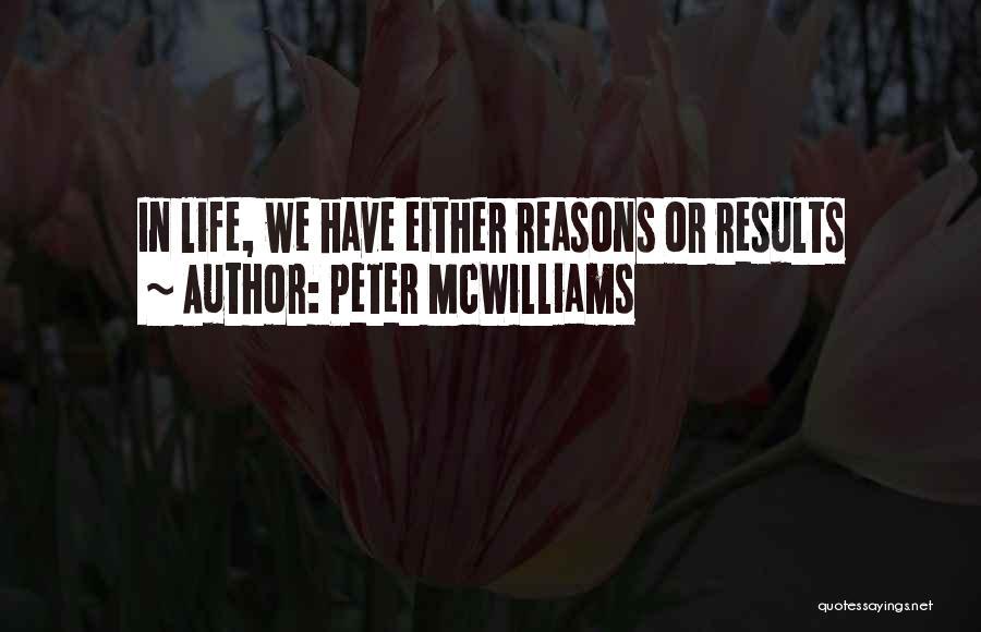 Peter McWilliams Quotes 711388