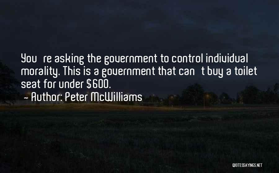 Peter McWilliams Quotes 749118