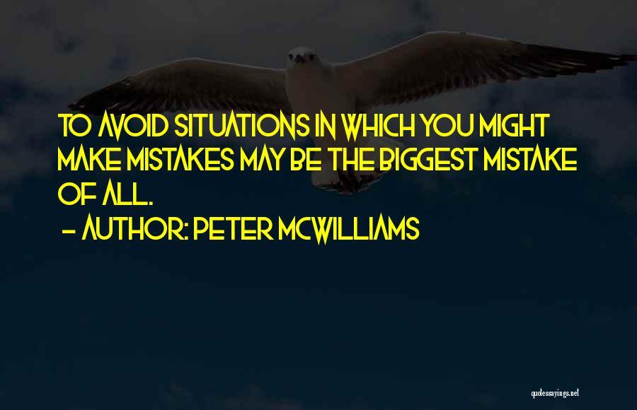 Peter McWilliams Quotes 78567