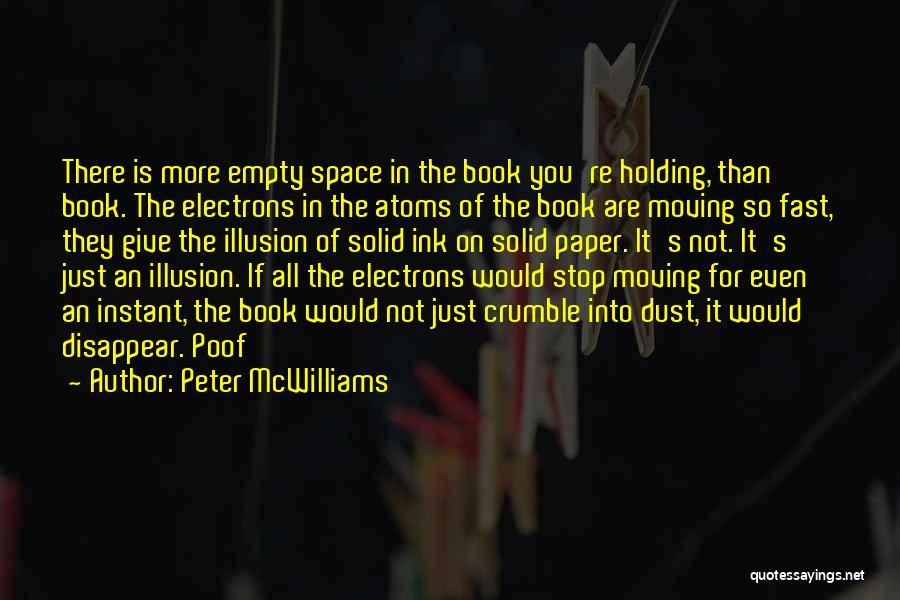 Peter McWilliams Quotes 794545