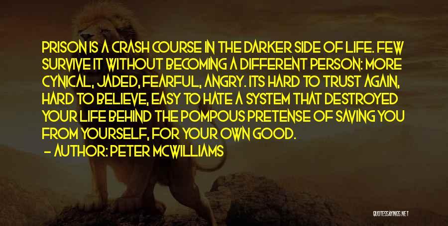 Peter McWilliams Quotes 806037
