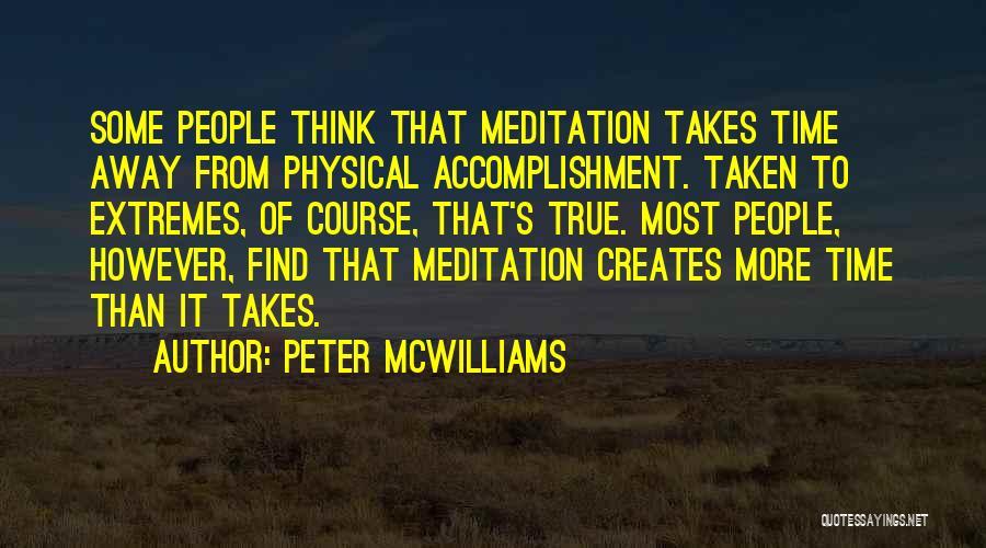 Peter McWilliams Quotes 835769