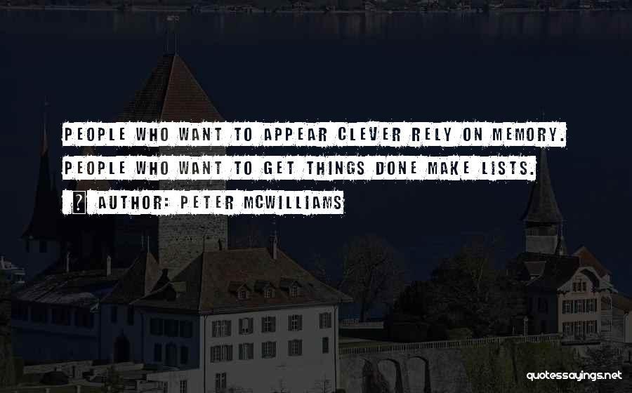 Peter McWilliams Quotes 940388