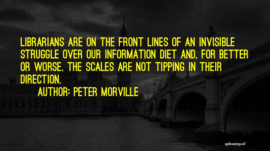 Peter Morville Quotes 1057038