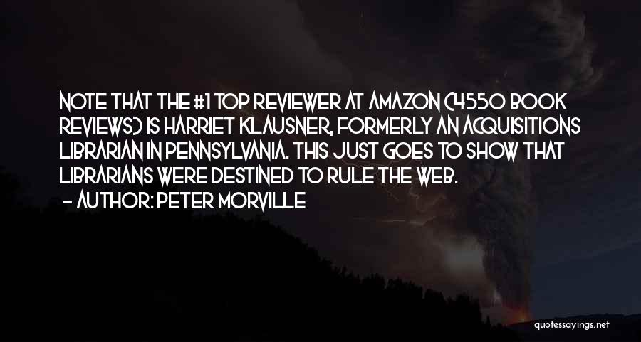Peter Morville Quotes 1258787