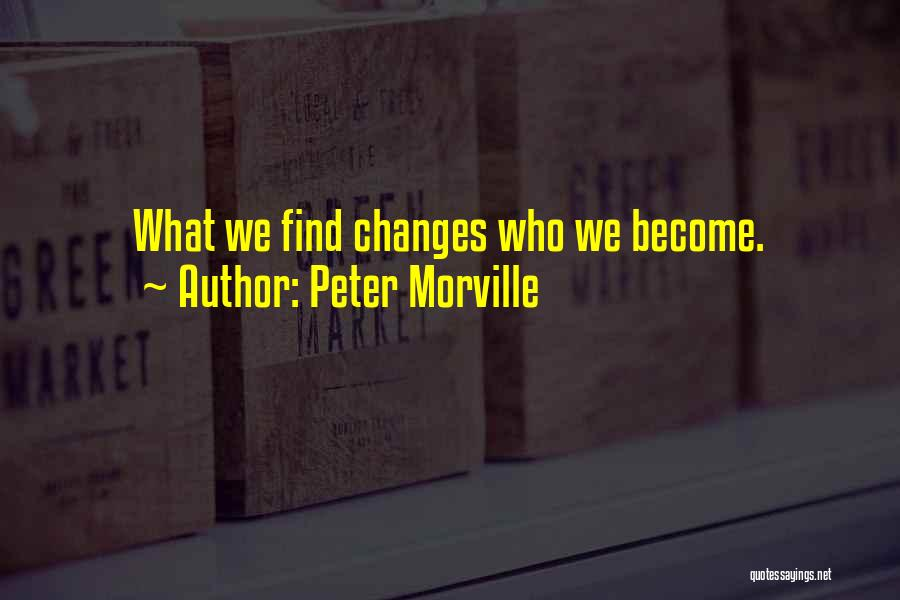 Peter Morville Quotes 475934