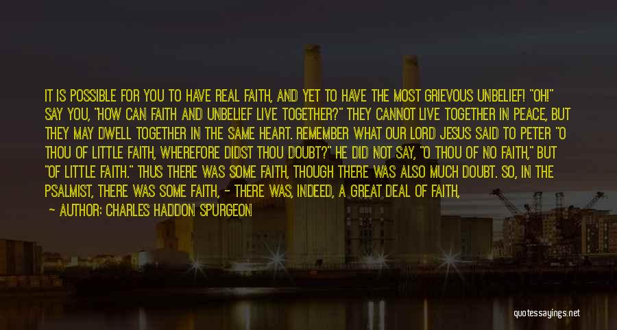 Peter O'sullivan Quotes By Charles Haddon Spurgeon