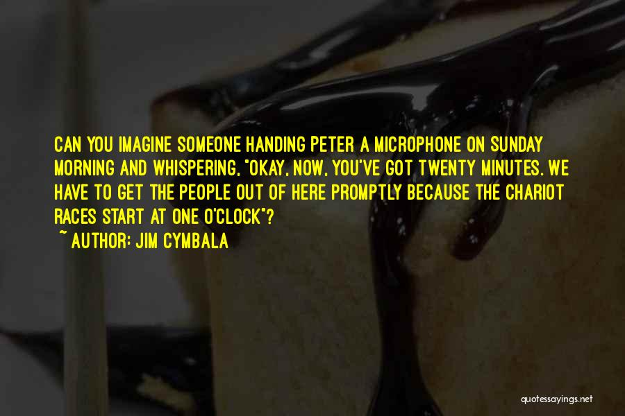 Peter O'sullivan Quotes By Jim Cymbala