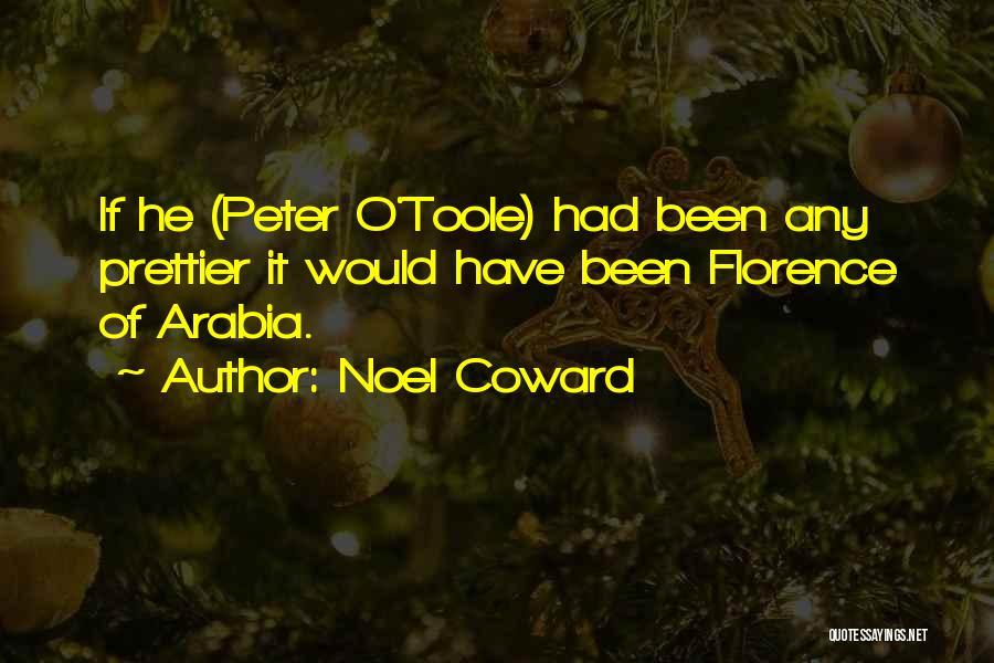Peter O'sullivan Quotes By Noel Coward