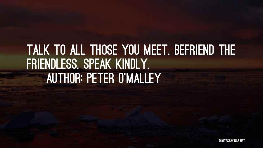 Peter O'sullivan Quotes By Peter O'Malley
