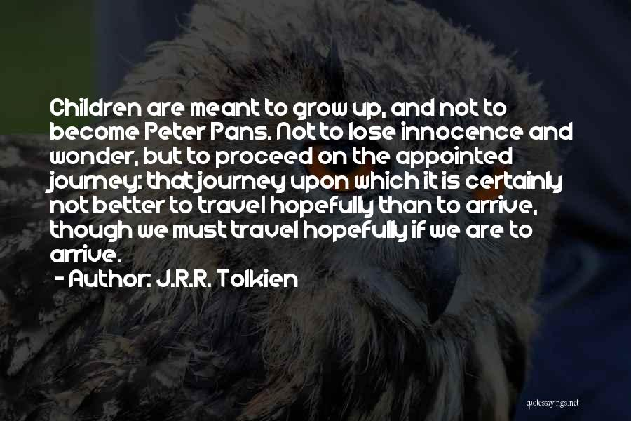 Peter Pans Quotes By J.R.R. Tolkien