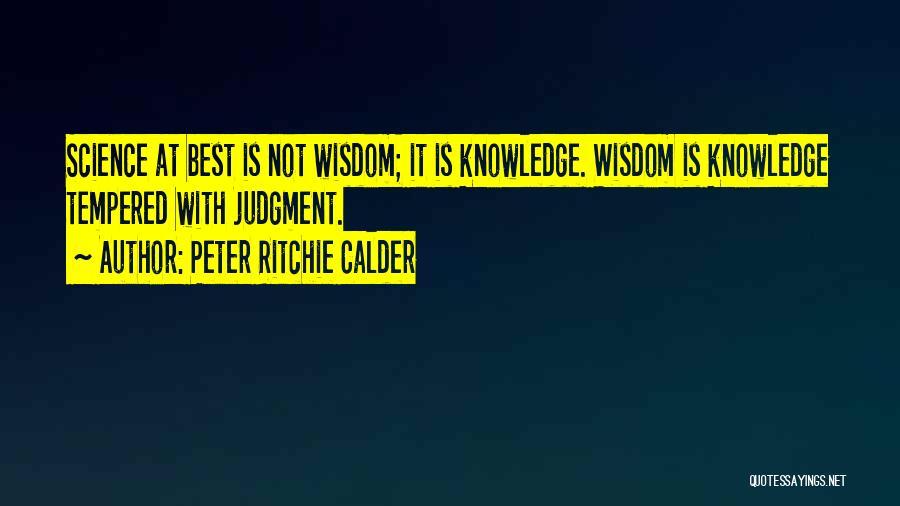 Peter Ritchie Calder Quotes 432234