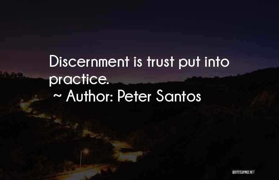 Peter Santos Quotes 185514