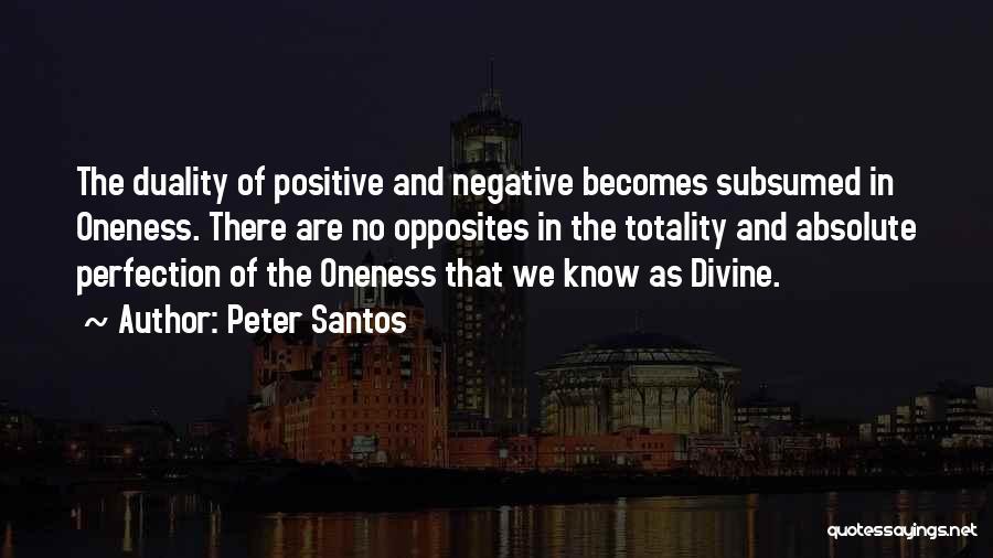 Peter Santos Quotes 992300