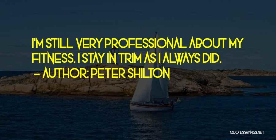 Peter Shilton Quotes 1703027