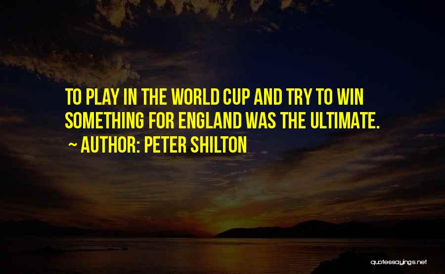 Peter Shilton Quotes 2264393
