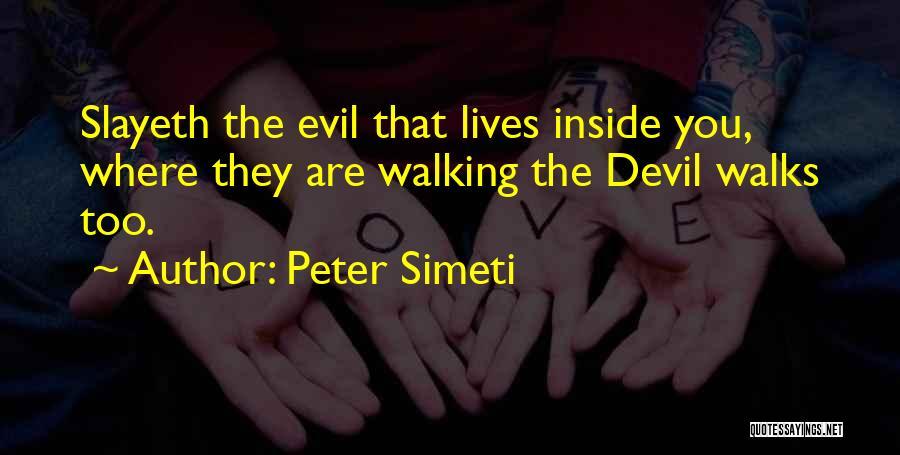 Peter Simeti Quotes 1563212