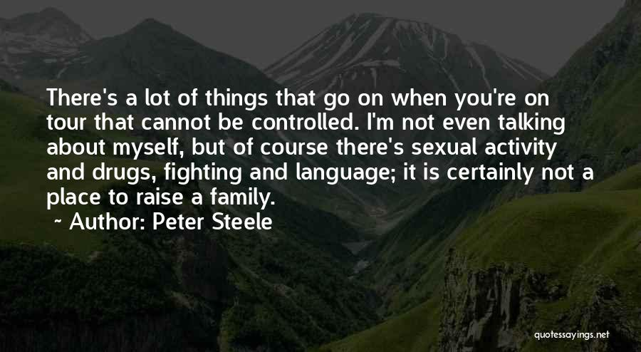 Peter Steele Quotes 1069932