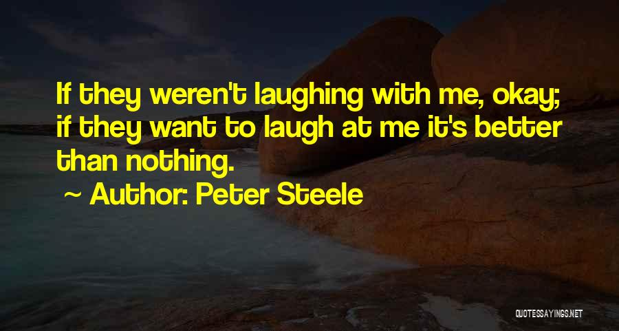 Peter Steele Quotes 1849641