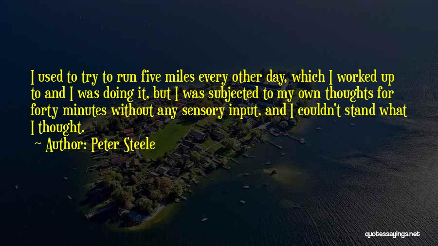 Peter Steele Quotes 2044579