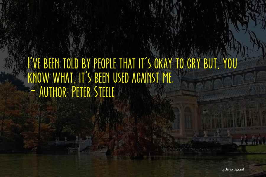 Peter Steele Quotes 2233281