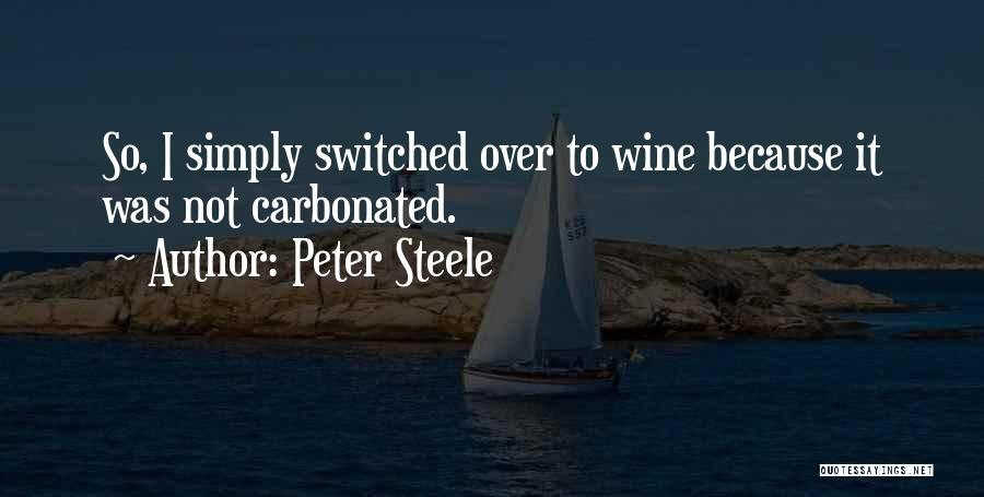 Peter Steele Quotes 572900