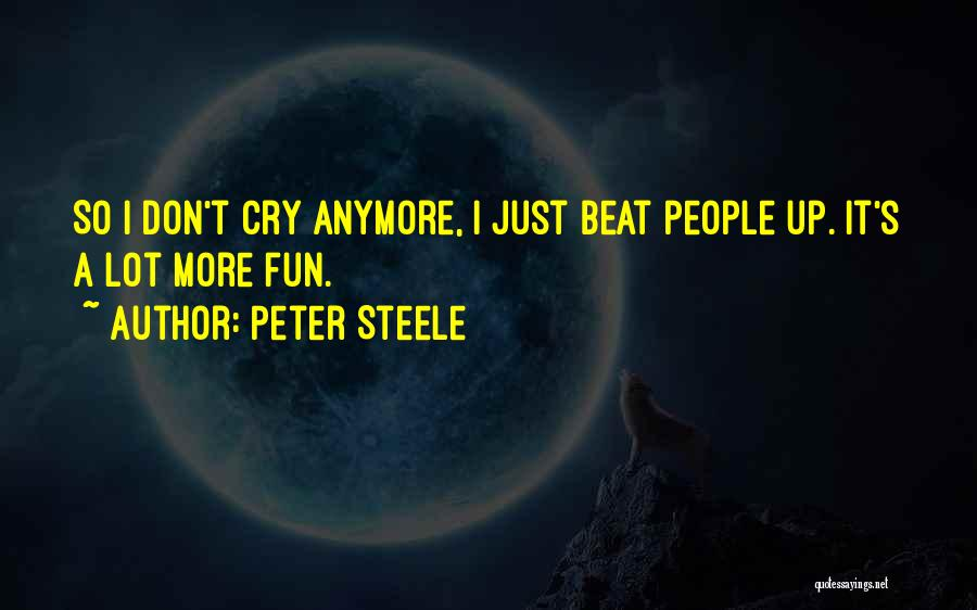 Peter Steele Quotes 775829