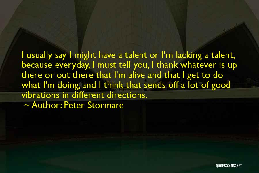 Peter Stormare Quotes 1347528